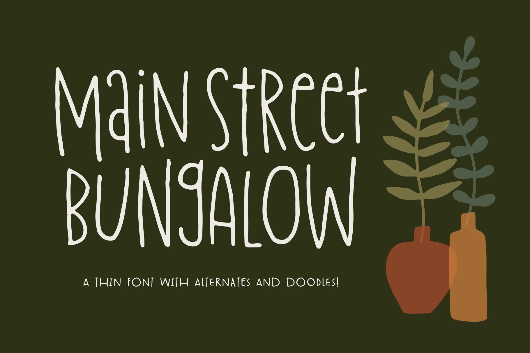 Main Street Bugalow